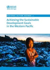 Regional action agenda on achieving the sustainable development goals in the Western Pacific