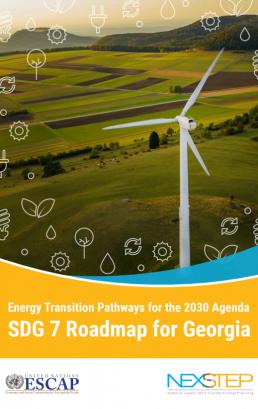 Energy Transition Pathways for the 2030 Agenda SDG 7 Roadmap for Georgia