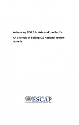 Advancing SDG 5 in Asia and the Pacific: An analysis of Beijing+25 national review reports