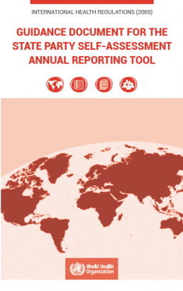 International Health Regulations (2005): guidance document for the State Party self-assessment annual reporting tool